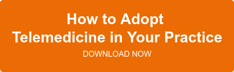 How to Adopt  Telemedicine in Your Practice   DOWNLOAD NOW